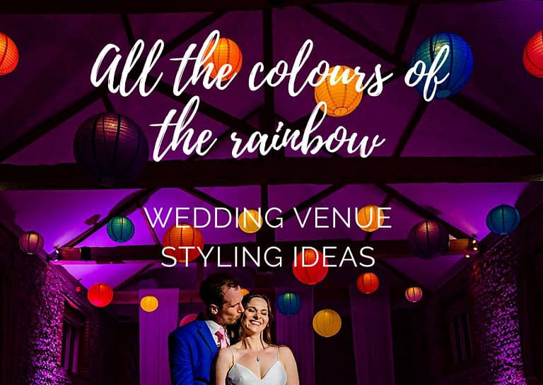 all the colours of the rainbow blog graphic for Stressfree the Venue Transformers event design and decor est 1995