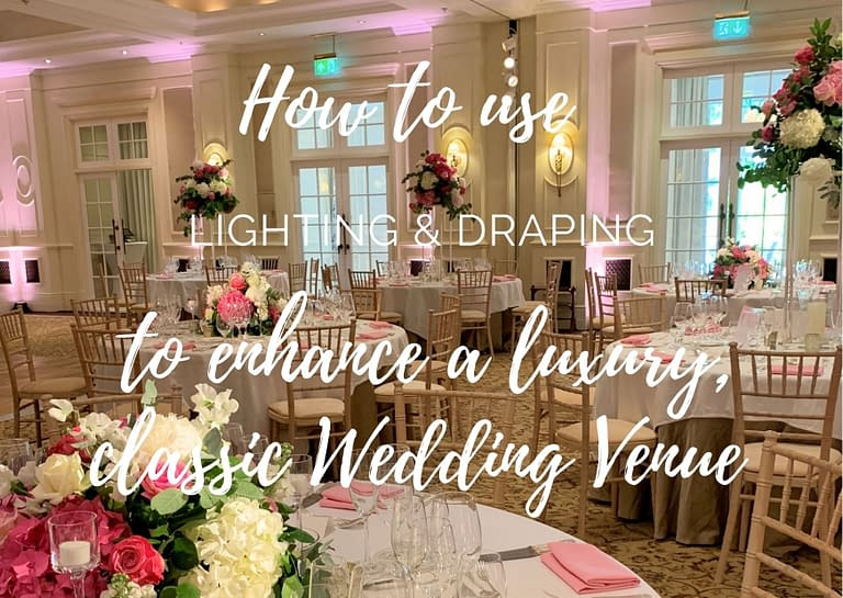 how to use lighting & draping to enhance a luxury classic wedding venue blog graphic for Stressfree the Venue Transformers event design and decor est 1995