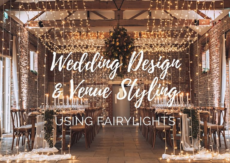 wedding design and venue styling using fairy lights blog graphic for Stressfree the Venue Transformers event design and décor est 1995
