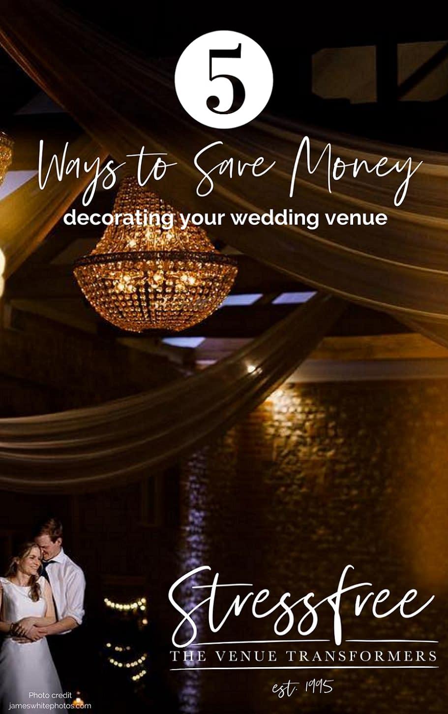 5 ways to save money decorating your wedding venue