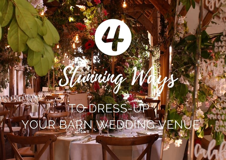 4 stunning ways to dress up your barn wedding venue blog graphic for Stressfree the Venue Transformers event design and decor est 1995